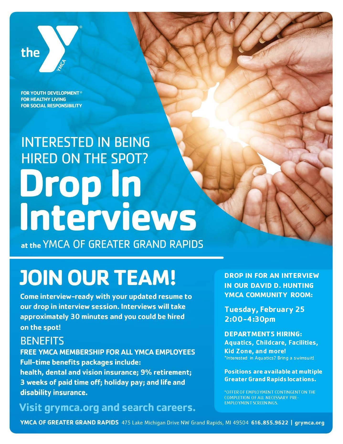 YMCA Drop-In Interviews Tuesday, February 25 from 2:00 pm to 4:30 pm in the David D. Hunting Community Room